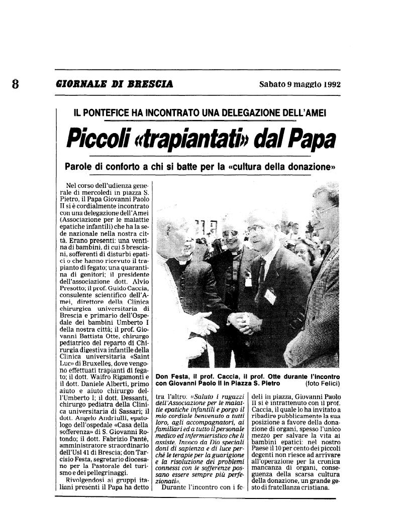 1992 05 09 Piccoli Trapiantati dal Papa